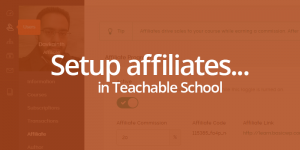 teachable-affiliates setup featured image