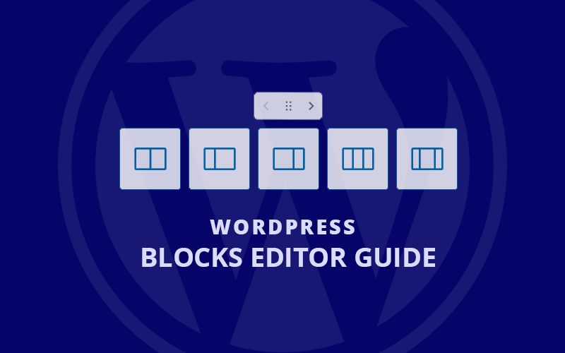 wordpress blocks editor guide